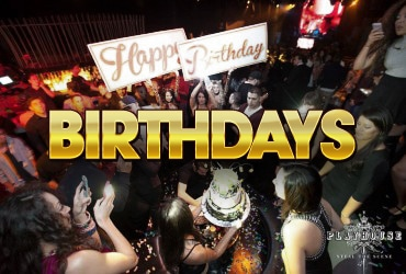 Playhouse Nightclub | Birthday Bottle Service